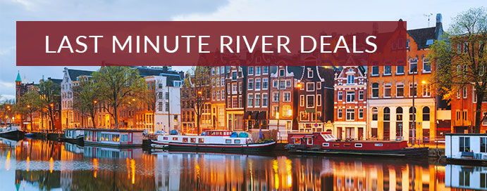 last minute river cruise deals