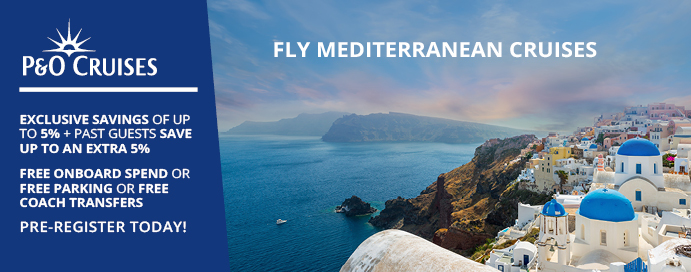 P Amp O Cruises 2019 Mediterranean Fly Cruises Just Released Iglucruise