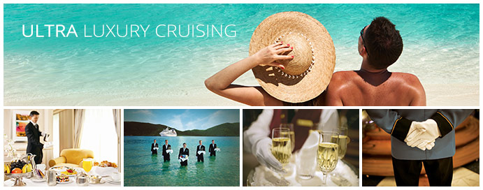 ultra luxury cruises